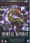 Mortal Kombat - Destruction finale - DVD
