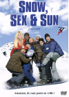 Snow, Sex & Sun - DVD