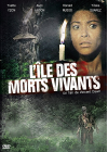 L'Ile des morts vivants - DVD