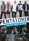 Pentatonix - On My Way Home - DVD