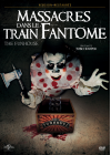 Massacres dans le train fantôme (Version Restaurée) - DVD