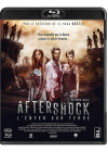 Aftershock, l'Enfer sur Terre - Blu-ray