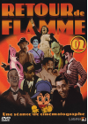 Retour de flamme - Vol. 2 - DVD