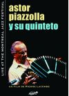 Astor Piazzolla y su Quinteto - Live at the Montreal Jazz Festival - DVD
