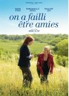 On a failli être amies - DVD