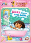 Dora l'exploratrice - Ma collection : Je grandis avec Dora - Dora prend son bain - DVD