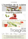 L'Invention de la cuisine - Michel Troisgros - DVD