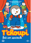 T'choupi fait son spectacle - DVD