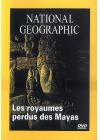 National Geographic - Les royaumes perdus des Mayas - DVD