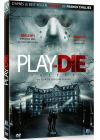 Play or Die - DVD