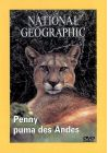 National Geographic - Penny le puma des Andes - DVD