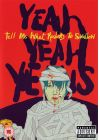 Yeah Yeah Yeahs - Tell Me What Rockers To Swallow - DVD