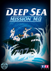 Deep Sea : Mission Mû - DVD