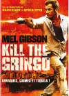 Kill the Gringo - DVD