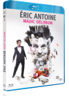 Éric Antoine - Magic Délirium - Blu-ray