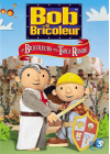 Bob le bricoleur - 8 - Les Bricoleurs de la Table Ronde - DVD