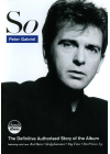 Peter Gabriel - So, the Definitive Authorised Story of the Album - DVD