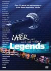 Later... Legends - DVD