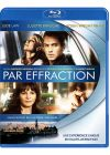 Par effraction - Blu-ray