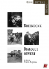 Breendonk dialogue ouvert - DVD