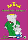 Babar - Montre-moi l'exemple ! - Vol. 2 - DVD