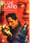 Blue Land, zone infectée - DVD
