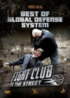 Fight Club in the Street : Best of Global Defense System - DVD
