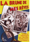 La Brune de mes rêves - DVD