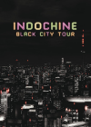 Indochine : Black City Tour - DVD