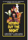 Nothing But the Night - DVD