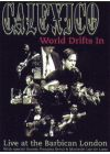 Calexico - World Drifts In - Live at the Barbican - DVD