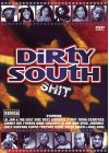 Dirty South Shit - DVD