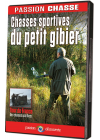 Passion chasse - Chasses sportives du petit gibier - DVD