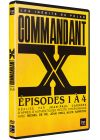 Commandant X : Episodes 1 à 4