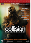 Collision (Édition Collector Director's Cut) - DVD