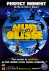 Nuit de la glisse 2003 - Perfect Moment - DVD