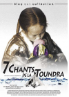 7 chants de la toundra - DVD