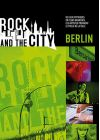 Rock and the City - Berlin (DVD + CD) - DVD