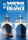 Le Norway dans le sillage du France - DVD