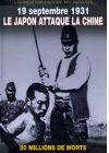 19 septembre 1931 : le japon attaque la Chine - DVD