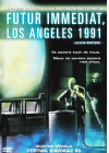 Futur immédiat - Los Angeles 1991 - DVD