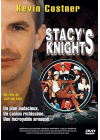 Stacy's Knights - DVD